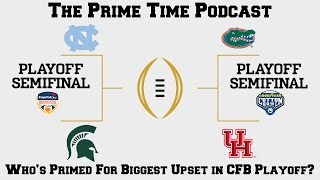 Who's Primed For Biggest Upset in College Football Playoff?