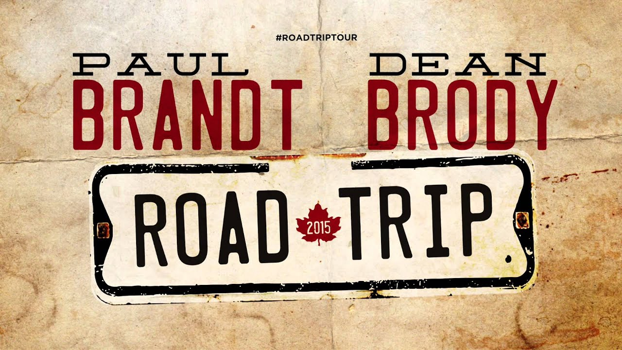 The Paul Brandt and Dean Brody Road Trip [Full Trailer]