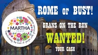 Grans On the Run - Martha Trust - Rome or Bust