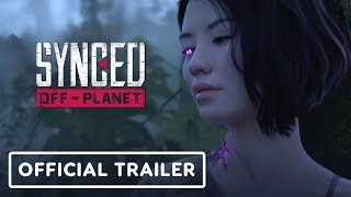 Synced: Off-Planet - Official Cinematic Reveal Trailer