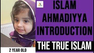 Two Year Old Ahmadi Muslim Proves the Truth of Ahmadiyya