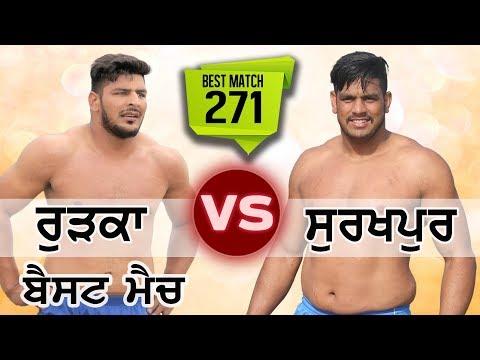 #271 Best Semi Final Match:- Rurka VS Surkhpur Chohla Sahib (Tarn Taran) Kabaddi Cup 20 Jan 2018