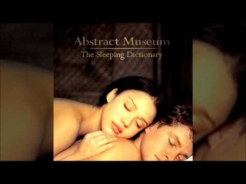 Abstract Museum - The Sleeping Dictionary