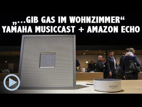 Yamaha Music Cast bald mit Amazon Alexa per Echo Dot bedienbar!