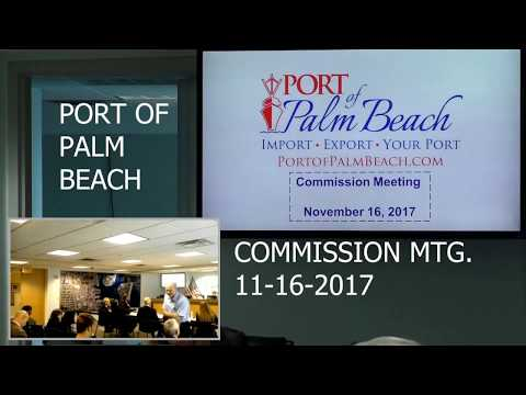 PORT OF PALM BEACH POST COMMISSION MEETING 11-16-2017...