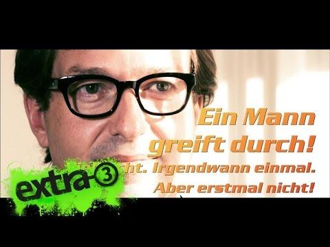 Dobrindt: Ein Mann greift durch! | extra 3 | NDR