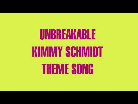 Unbreakable Kimmy Schmidt Theme Song HQ Clean Audio