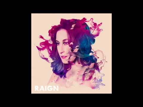 RAIGN - Now I Can Fly