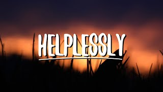 Gambar cover Tatiana Manaois-Helplessly (Lyrics)