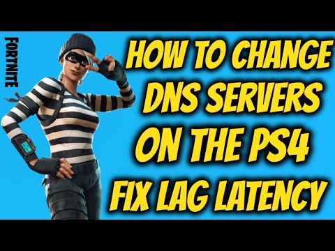 Fortnite Change DNS Servers On Your PS4
