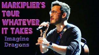 Markiplier's Tour Whatever It Takes