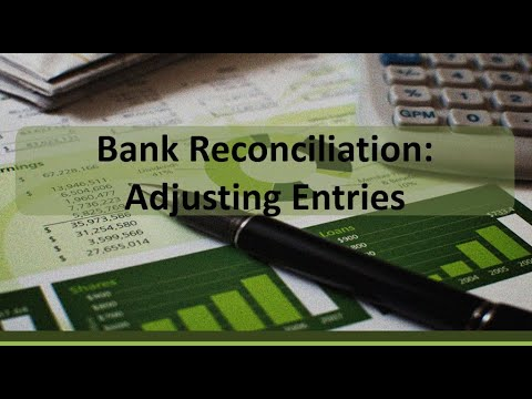 Financial Accounting: Bank Reconciliation  Adjusting Entries