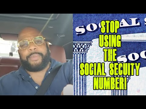 STOP USING THE SOCIAL SECURITY NUMBER