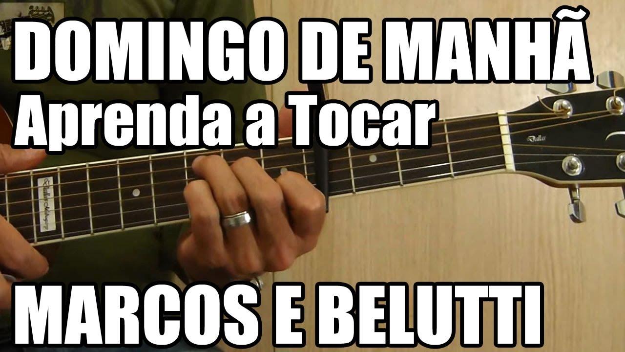 Domingo De Manhã Marcos E Belutti Música Fácil Para Iniciantes Youtube