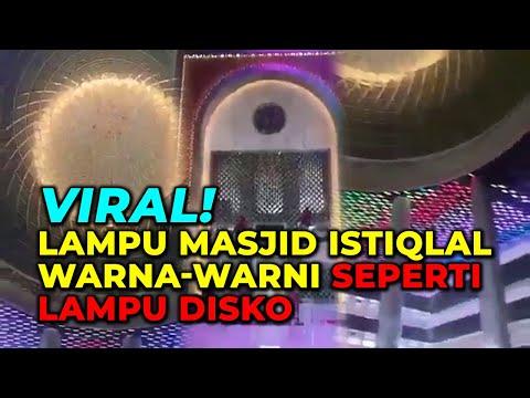 VIRAL! Lampu Masjid Istiqlal Warna-warni Seperti Lampu Disko