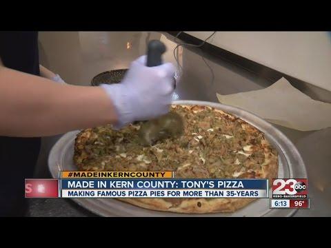 Made In Kern County: Tony's Pizza