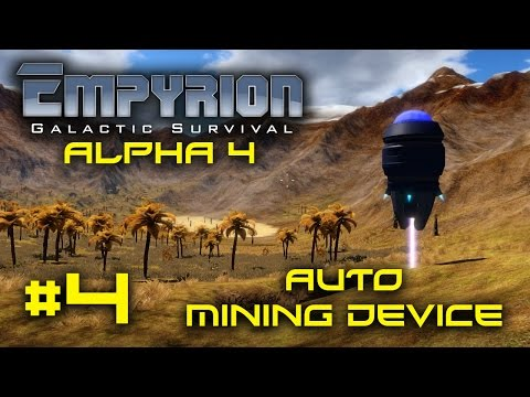 """Empyrion Alpha 4 - #4 - """"Auto Mining Device"""" - Empyrion Galactic Survival Gameplay Let's Play"""