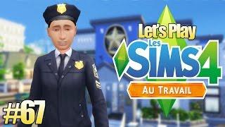 MR POLICEMAN ! - Les Sims 4 Au Travail #67