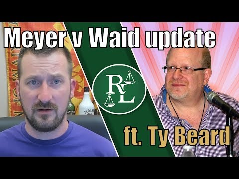 Ty Beard Joins to Discuss Richard Meyer\'s Opposition To Waid\'s Motion to Dismiss