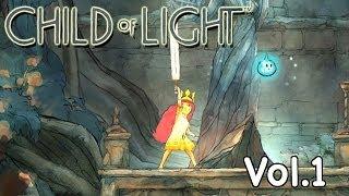 Child of Light #1 : เจ้าหญิงที่ฟื้นคืน