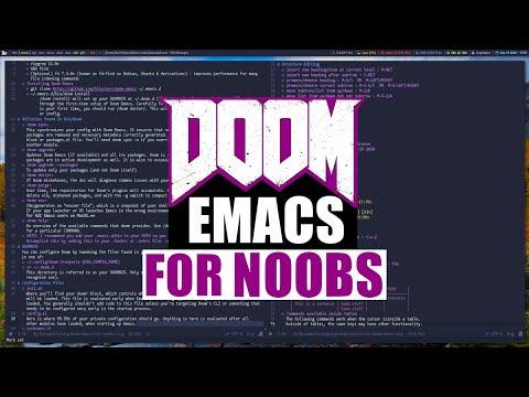 Doom Emacs For Noobs