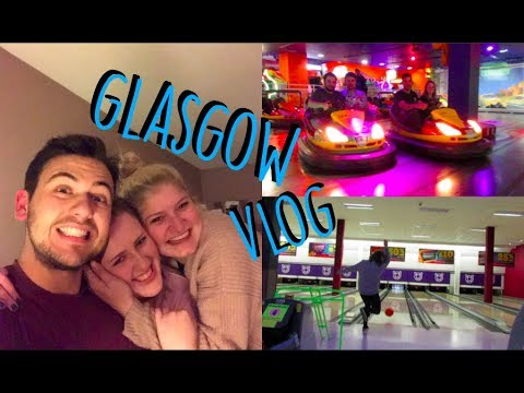 GLASGOW VLOG - BOWLING, BUMPER CARS & REUNITED WITH LAURA & THEO | Europe Vlogs