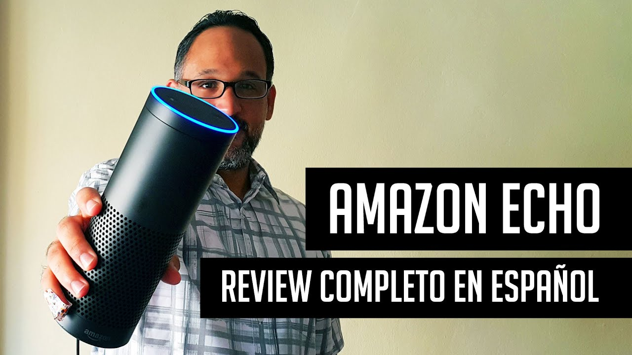 video amazon echo español