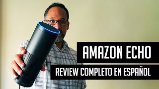 Amazon Echo: Review en español