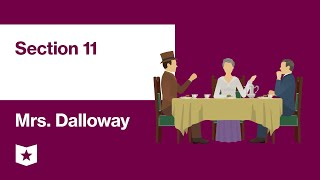 Mrs. Dalloway by Virginia Woolf | Section 11 (Lunch at Lady Bruton's)