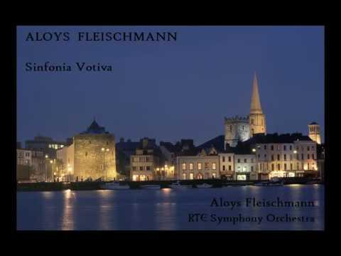 Aloys Fleischmann: Sinfonia Votiva [Fleischmann-RTE SO]