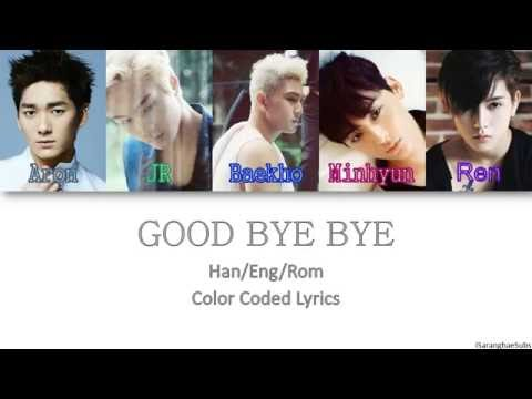 NU'EST - GOOD BYE BYE [Color Coded Han|Rom|Eng]