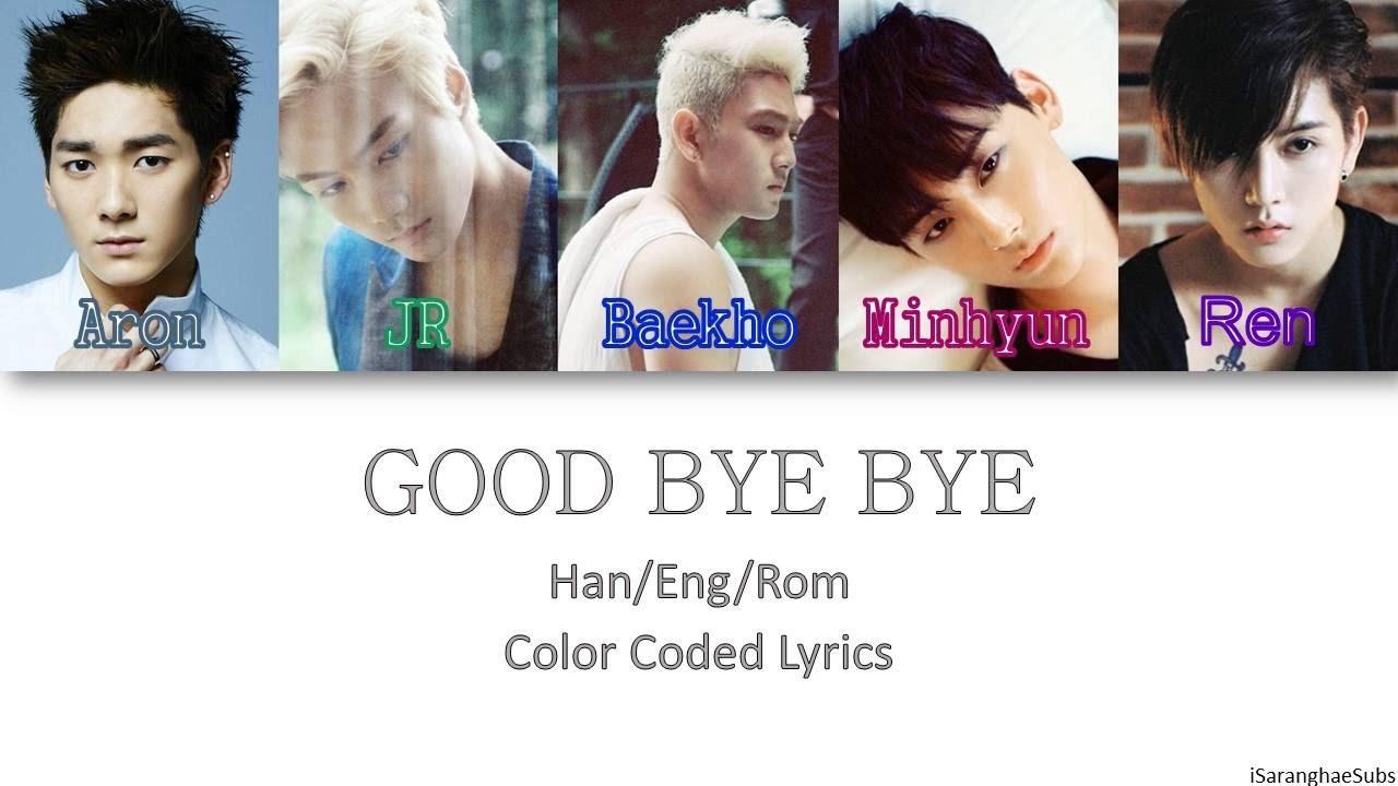 NU'EST - GOOD BYE BYE [Color Coded Han|Rom|Eng]