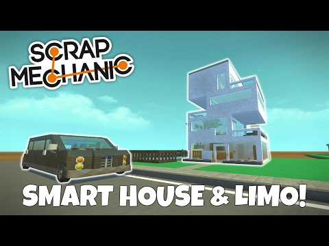 Smart House & Limo! - Scrap Mechanic Town Creations Gameplay - EP 205