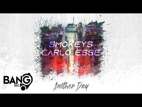 SMOKEYS & CARLO ESSE - Another Day