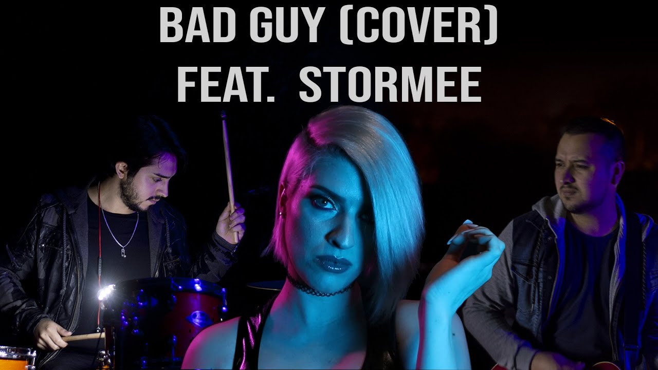 Billie Eilish - Bad Guy COVER (Feat. Stormee)