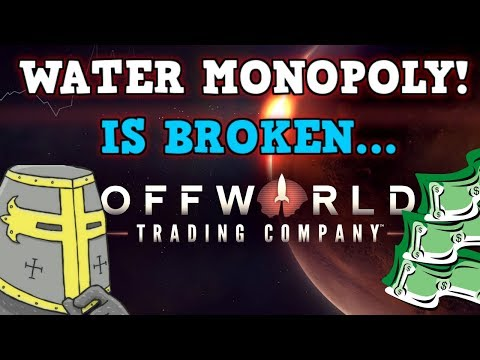 OFFWORLD TRADING COMPANY is A perfectly Balanced Game With No Exploits - Water Monopoly Challenge