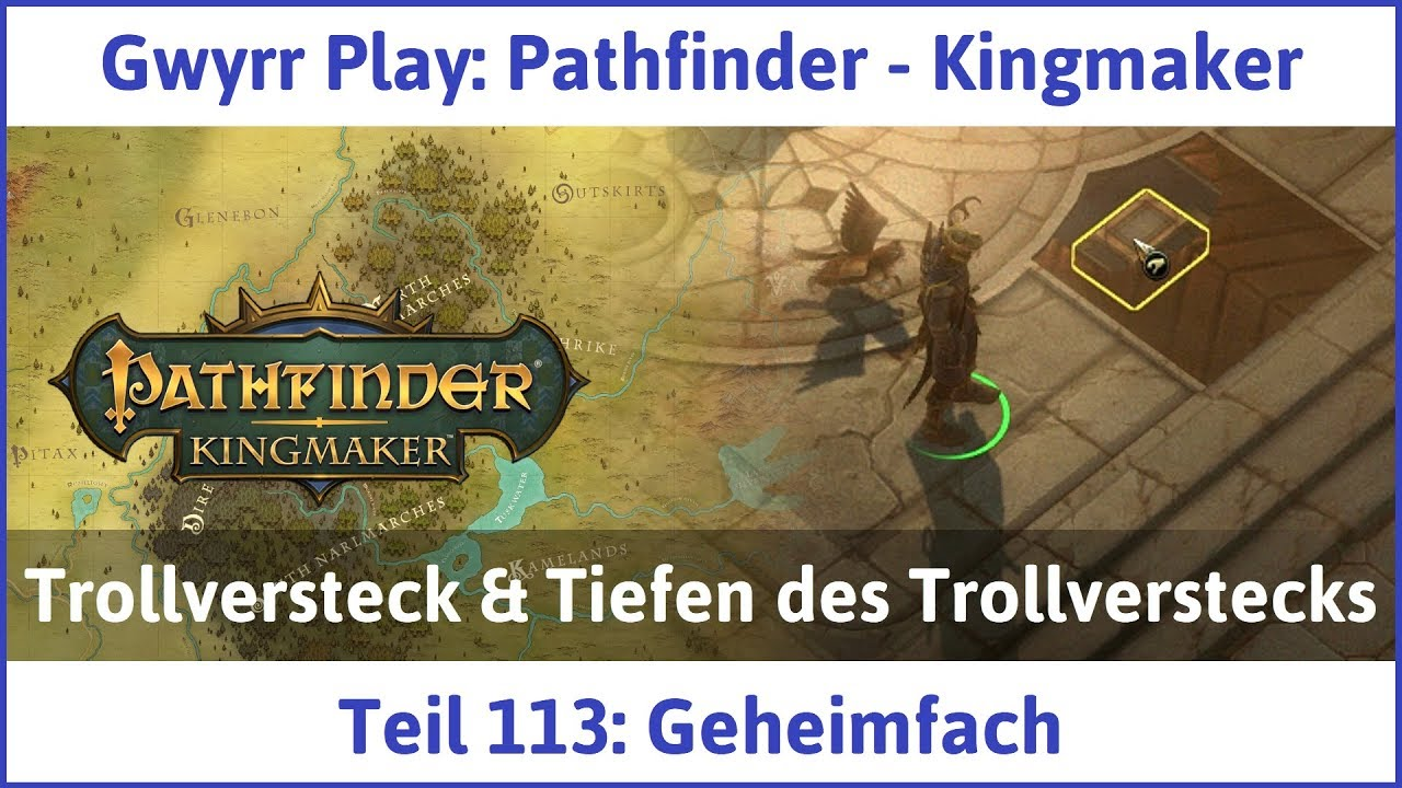 Pathfinder - Kingmaker Teil 113: Geheimfach - Let's Play|Deutsch #1