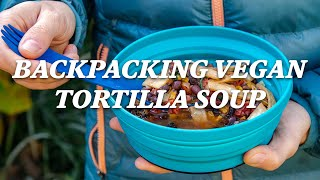 How to make vegan tortilla soup for backpacking - REI Recipes