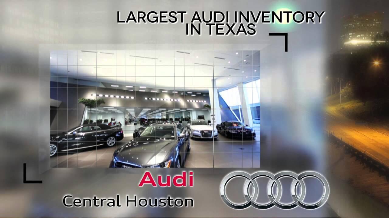 Audi Central Houston >> Audi Central Houston Progress The Automotive Marketing Group