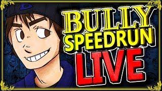 Special Birthday Boy BULLY Speedrun Stream (Any% PC)