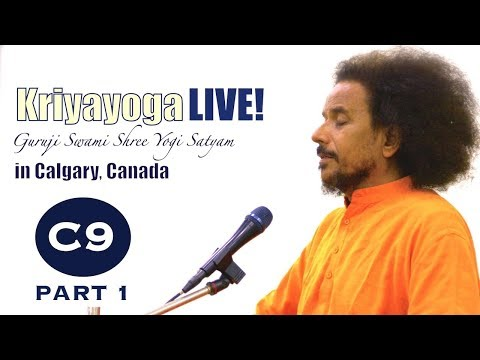 Kriyayoga LIVE 06-03-2018 7:30pm (C09)  Calgary Program, Class #9, PART 1