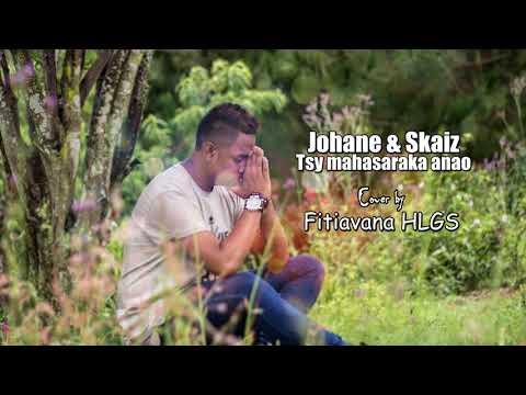 Tsy mahasaraka anao - Johane & Skaiz (cover by Fitiavana HLGS)