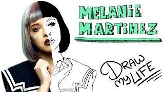 MELANIE MARTÍNEZ | Draw My Life