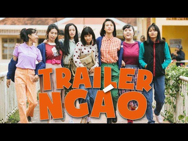 Trailer Ngáo - Tháng Năm Rực Rỡ