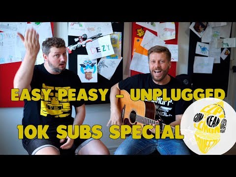 Easy Peasy unplugged - 10K subs special