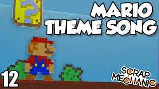 MARIO THEME SONG - Scrap Mechanic Music Update (0.1.24)  Gameplay / Let