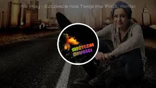 Fair Play - Szczęście nosi Twoje imię (FIKOŁ Remix) 2018