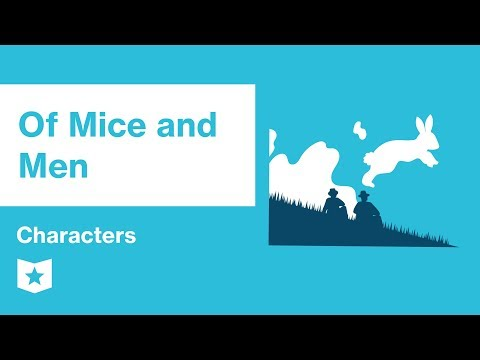Of Mice and Men  | Characters | John Steinbeck