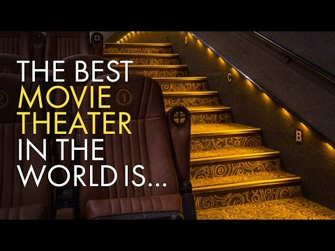The Best Movie Theater In The World Is...