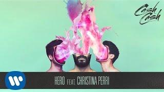 Download Cash Cash - Hero feat. Christina Perri [Official Audio]
